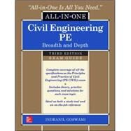 Civil Engineering All-In-One PE Exam Guide: Breadth and Depth, Third Edition by Goswami, Indranil, 9780071821957
