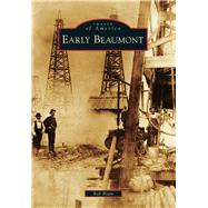 Early Beaumont by Blain, Rob, 9781467131957
