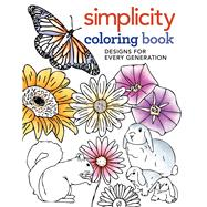 Simplicity Coloring Book Designs for Every Generation by Unknown, 9781942021957