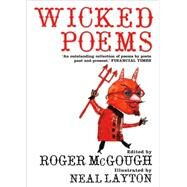 Wicked Poems by McGough, Roger, 9780747561958