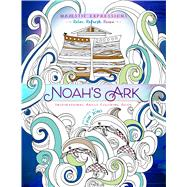 Noah's Ark by Majestic Expressions, 9781424551958
