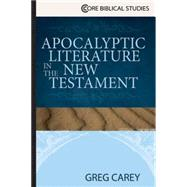 Apocalyptic Literature in the New Testament by Carey, Greg, 9781426771958