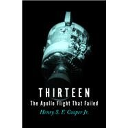 Thirteen by Cooper, Henry S. F., Jr., 9781504051958