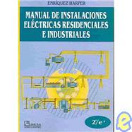 Manual De Instalaciones Electricas Residenciales/ Installation For Residential Electricity Manual by Enriquez, Gilberto Harper; Harper, Gilberto Enriquez, 9789681851958