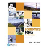 Economics Today The Micro View, Student Value Edition Plus MyLab Economics with Pearson eText -- Access Card Package by Miller, Roger LeRoy, 9780134641959