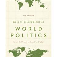 Essential Readings in World Politics by Mingst, Karen A.; Snyder, Jack L., 9780393921960