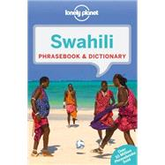 Lonely Planet Swahili Phrasebook & Dictionary by Lonely Planet Publications, 9781743211960