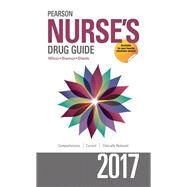 Pearson Nurse's Drug Guide 2017 by Wilson, Billie A; Shannon, Margaret; Shields, Kelly, 9780134441962