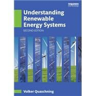 Understanding Renewable Energy Systems by Quaschning; Volker, 9781138781962