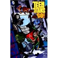 Teen Titans Go!: Truth, Justice, Pizza by VARIOUS, 9781401261962