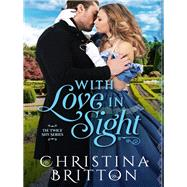 With Love in Sight by Britton, Christina, 9781635761962