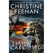 Dark Carousel by Feehan, Christine, 9780425281963