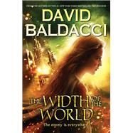The Width of the World (Vega Jane, Book 3) by Baldacci, David, 9780545831963