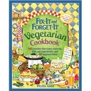 Fix-it and Forget-it Vegetarian Cookbook by Good, Phyllis Pellman, 9781680991963