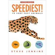 Speediest! by Jenkins, Steve, 9781328841964