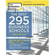 The Best 295 Business Schools, 2016 Edition by PRINCETON REVIEW, 9781101881965