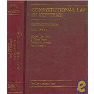 Constitutional Law in Context by Curtis, Michael Kent; Parker, J. Wilson; Douglas, Davison M.; Finkelman, Paul, 9781594601965