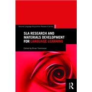 SLA Research and Materials Development for Language Learning by Tomlinson; Brian, 9781138811966