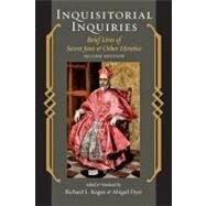 Inquisitorial Inquiries by Kagan, Richard L.; Dyer, Abigail, 9781421401966
