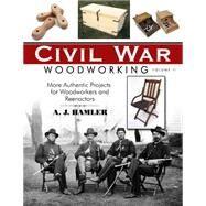 Civil War Woodworking by Hamler, A. J., 9781610351966