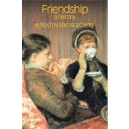 Friendship: A History by Caine,Barbara, 9781845531966