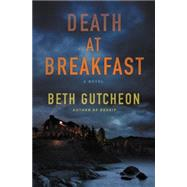 Death at Breakfast by Gutcheon, Beth, 9780062431967