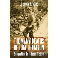 The Many Deaths of Tom Thomson by Klages, Gregory, 9781459731967