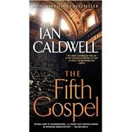 The Fifth Gospel by Caldwell, Ian, 9781501131967