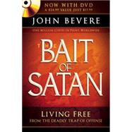 Bait of Satan (Book with Dvd) : Living Free from the Deadly Trap of Offense by Bevere, John, 9781616381967