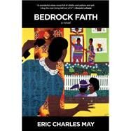Bedrock Faith by May, Eric Charles, 9781617751967
