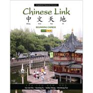 Chinese Link Beginning Chinese, Simplified Character Version, Level 1/Part 2 by Wu, Sue-mei; Yu, Yueming; Zhang, Yanhui; Tian, Weizhong, 9780205691968