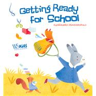 Getting Ready for School by Psacharopulo, Alessandra, 9788854411968