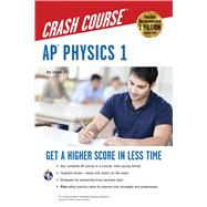 AP Physics 1 Crash Course by Johnson, Amy, 9780738611969