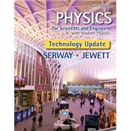 Physics for Scientists and Engineers with Modern Physics, Technology Update by Serway, Raymond A.; Jewett, John W., 9781305401969