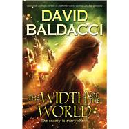 The Width of the World (Vega Jane, Book 3) by Baldacci, David, 9780545831970