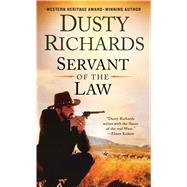 Servant of the Law by Richards, Dusty, 9781250091970