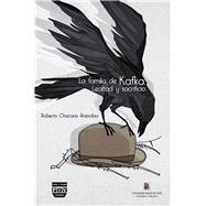La familia de Kafka / The family of Kafka by Chacana, Roberto, 9788415271970