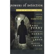 Powers of Detection Stories of Mystery and Fantasy by Stabenow, Dana, 9780441011971