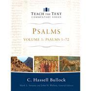 Psalms by Bullock, C. Hassell; Strauss, Mark L.; Walton, John H., 9780801091971