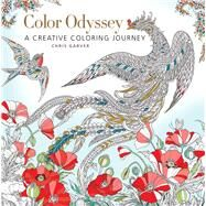 Color Odyssey A Creative Coloring Journey by Garver, Chris, 9781942021971