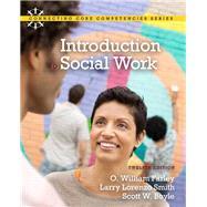 Introduction to Social Work by Farley, O. William; Smith, Larry Lorenzo; Boyle, Scott W., 9780205001972