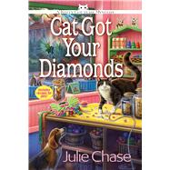 Cat Got Your Diamonds A Kitty Couture Mystery by Chase, Julie, 9781683311973