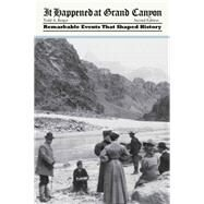 It Happened at Grand Canyon by Berger, Todd R., 9780762771974