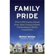 Family Pride by SHELTON, MICHAELCASTELLANA, ELIZABETH, COLAGE, 9780807001974