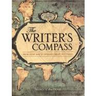 The Writer's Compass: From Story Map to Finished Draft in 7 Stages by Dodd, Nancy Ellen, 9781599631974