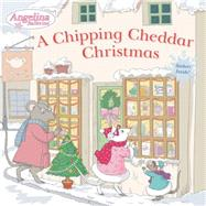 A Chipping Cheddar Christmas by Unknown, 9780448481975