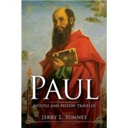 Paul: Apostle and Fellow Traveler by Sumney, Jerry L., 9781426741975