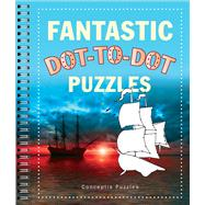 Fantastic Dot-to-dot Puzzles by Unknown, 9781454911975