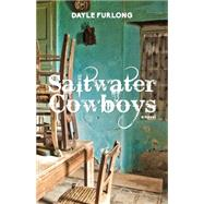 Saltwater Cowboys by Furlong, Dayle, 9781459721975