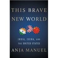 This Brave New World by Manuel, Anja, 9781501121975